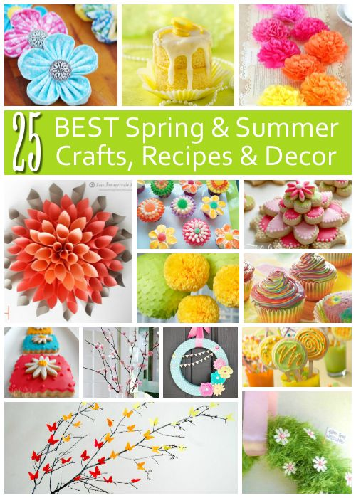 25 Best Spring and Summer Crafts, Recipes and Decor - Make them yourself - so pretty!