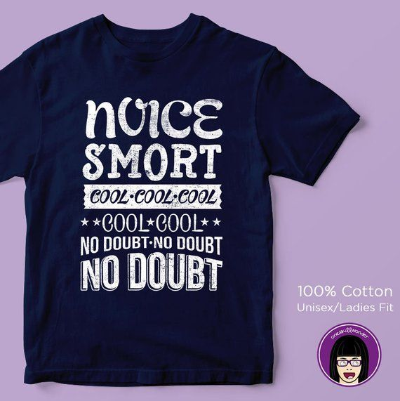 da806734 Noice Smort Unisex/Womens Fit T-shirt | Brooklyn 99 | Brookyln nine-nine |  Jake Peralta | Andy Sambe
