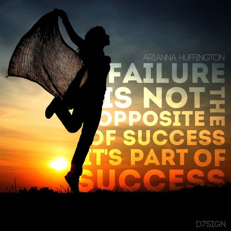 Failure is not the opposite of success it's part of success - Arianna Huffington   #quote #life #success #d7sign
