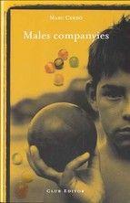 Males companyies_Marc Cerdó (fugida d'un jove  de l'illa a la ciutat, viatge físic i interior)