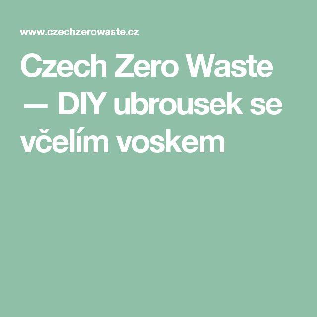 Czech Zero Waste — DIY ubrousek se včelím voskem