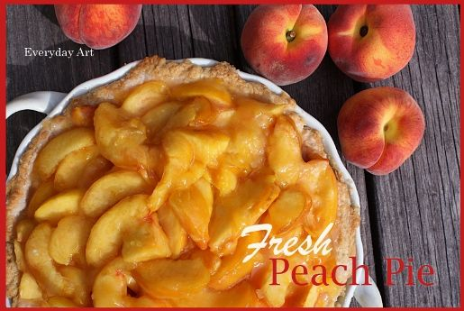 Fresh Peach Pie!Everyday Art, Sweets Treats, Fresh Peaches Pies, Pie Recipes, Palate Pies, Linky Parties, Favorite Recipe, Recipe Photos, Peaches Pies Recipe