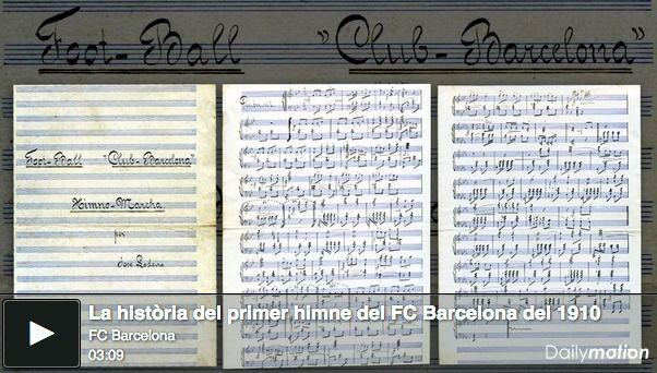 Com sonava el primer himne del Barça del 1910? - vilaweb.cat, 28.11.2014. Demà el FC Barcelona celebra el 115è aniversari. Una celebració que arriba amb un regal inesperat: la descoberta de la partitura del primer himne oficial que va tenir el club, de l'any 1910. El 'Foot-ball Club Barcelona Himno Marcha' fou compost pel gallec José Antonio Lodeiro Piñeiroa (1868-1934), músic major de la banda del regiment d'infanteria d'Alcántara núm. 58 que va ésser destinat a Barcelona.