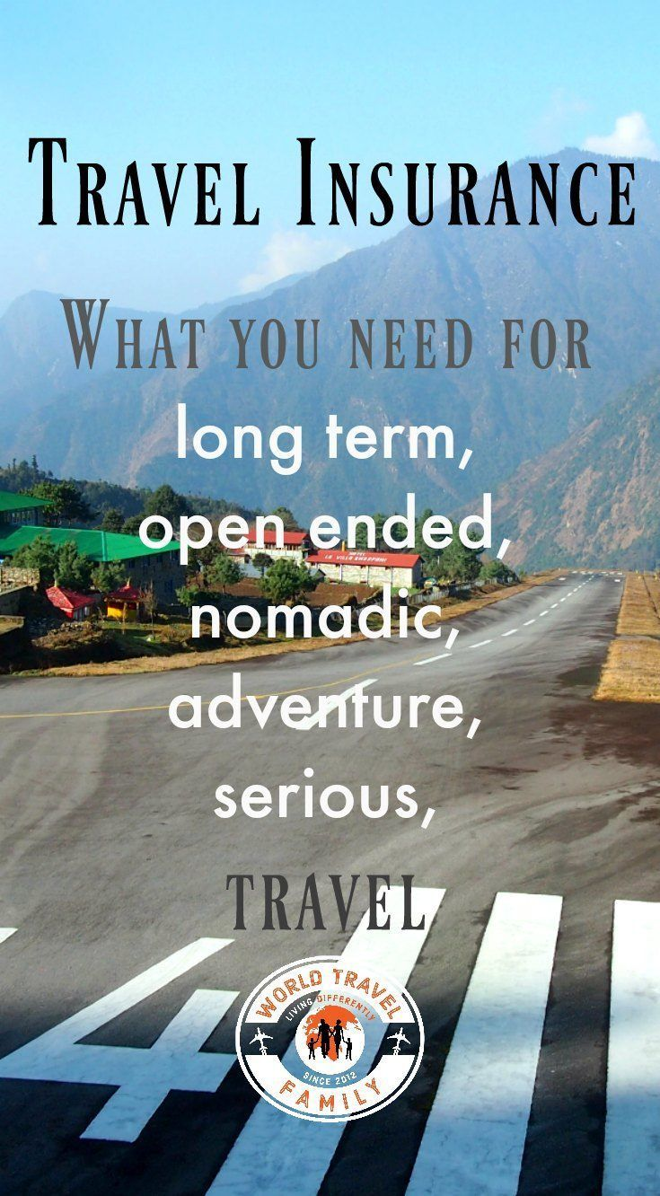 Travel Insurance for Extended or Open Ended Travel via /worldtravelfam//