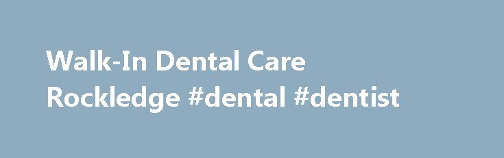 Walk-In Dental Care Rockledge #dental #dentist http://dental.remmont.com/walk-in-dental-care-rockledge-dental-dentist/  #emergency dentist # Office Hours Mon. 10 – 7 Tues. Wed. Thurs 9 – 6 Fri. 10 – 5 Rockledge Walk-In Dental Care Your time is valuable…and so is your smile. Do you find it almost impossible to find time for a dental appointment? These days, schedules are always changing, and you need flexibility more […]