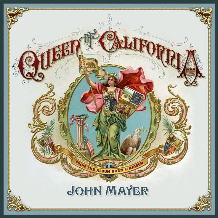 John Mayer, Queen of California, Born and Raised. Art by David A. Smith