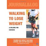 Walking to Lose Weight: Training and Weight Watching Journal And Log For Walkers (Paperback)By Dariusz Janczewski