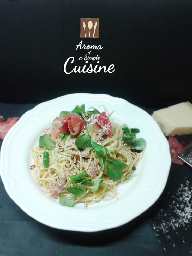 Aroma of a Simple Cuisine ~ Spaghetti with proscuitto, valerian & pine cone