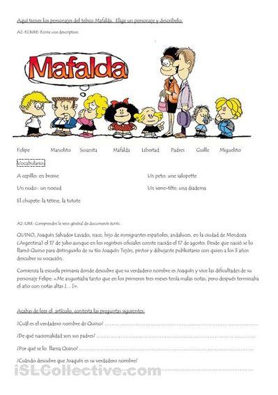 Ejercicio: describir fisicamente los personajes de Mafalda y su ropa. Luego un fragmento de una biografia de la vida de Quino con algunas preguntas.
