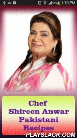 "Chef Shireen Pakistani Recipes  Android App - playslack.com , Chef Shireen Pakistani Urdu Recipes have large collection of delicious Pakistani recipes by one of the most renowned chef in Pakistan named Chef Shireen Anwar. Shireen Anwar features in Masala TV show ""Masala Mornings"". Shireen Anwar is a cooking expert at Masala TV. Most of the Recipes are in Urdu Language some are in English:-- Soup Recipes-- Salad Recipes-- Chicken Recipes-- Vegetable Recipes-- Mutton Recipes-- Rice Recipes…"