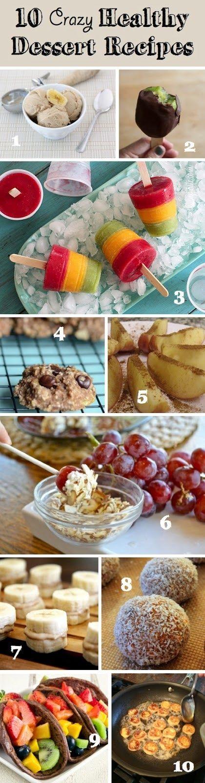 Recipe Sharing Community: 10 Crazy Healthy Dessert Ideas | Recipe Sharing | http://yourperfectdessert.blogspot.com