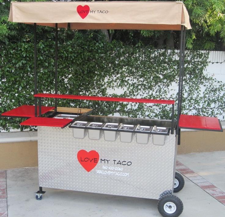 *Love My Taco: A friend's gourmet taco cart