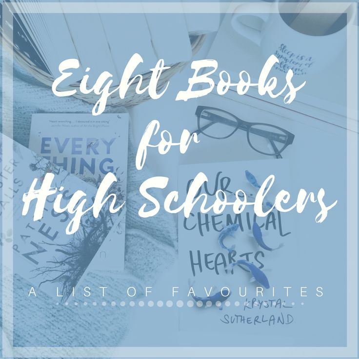 EIGHT BOOKS FOR HIGH SCHOOLERS | A LIST OF FAVOURITES