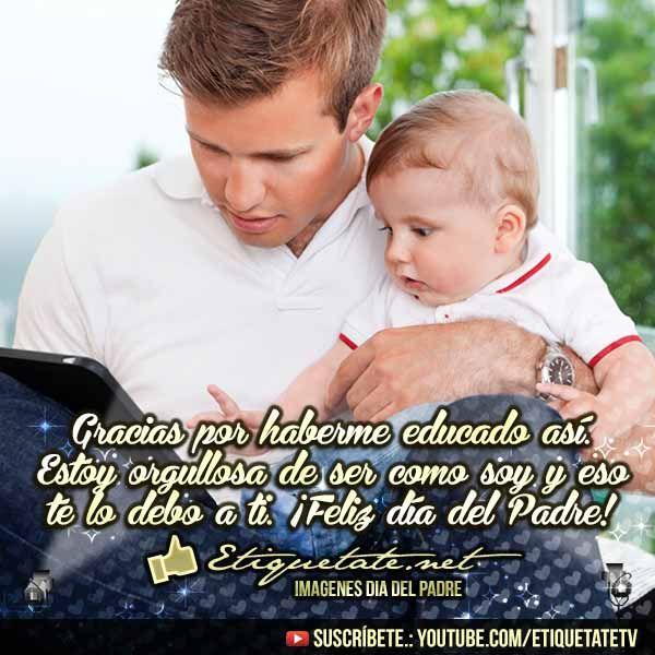 Imagenes para desear el día del Padre con Reflexiones de Papá | http://etiquetate.net/imagenes-para-desear-el-dia-del-padre-con-reflexiones-de-papa/