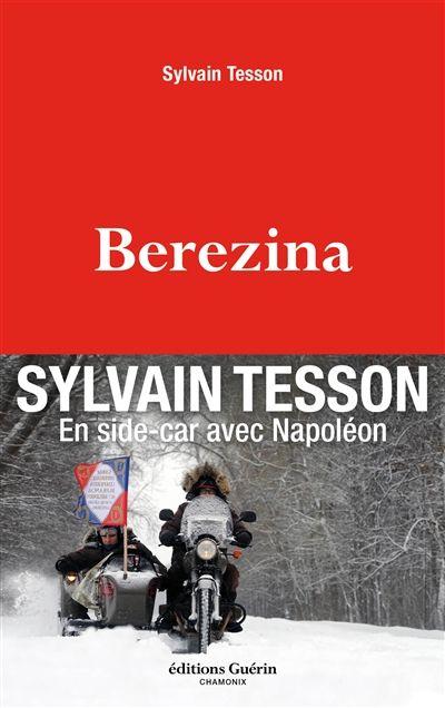 Bérézina - Sylvain Tesson