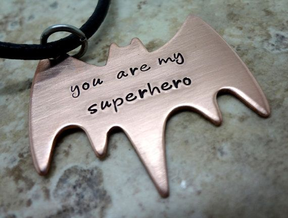 You Are My Superhero Mens Necklace - Hand Stamped Copper Batman Jewelry - Fathers Day - Boyfriend Husband Partner
