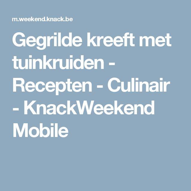 Gegrilde kreeft met tuinkruiden - Recepten - Culinair - KnackWeekend Mobile