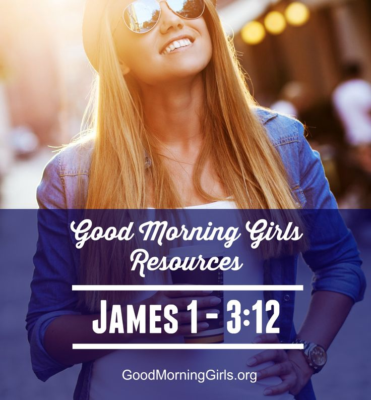 It's Time to Begin the Book of James! {Intro and Resources for James 1-3} - Women Living Well