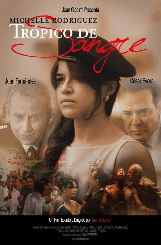 Trópico de Sangre Directed by Juan Delancer (Dominican Republic) ~ Story of the Mirabal Sisters