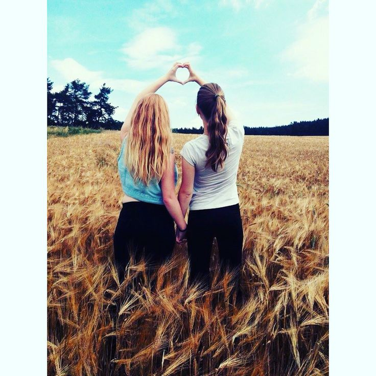 Bestfriend. Sisters.