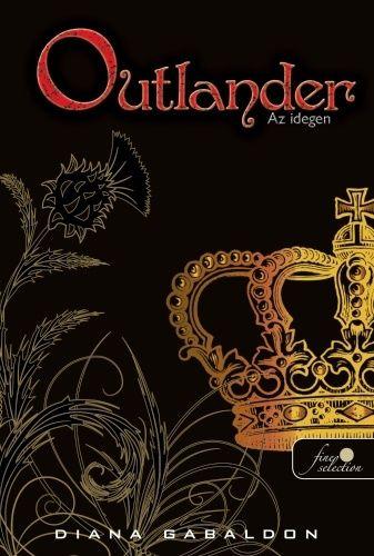 (17) Outlander – Az idegen · Diana Gabaldon · Könyv · Moly