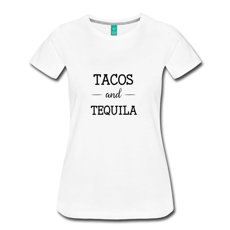 Tacos and tequila. Quote. Cool quotes Funny Quote. Typography.  Funny quote, cool. Shirt. Humor quote. Girl.  Quotes.  Women, men. Cool Design.