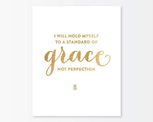 Grace Not Perfection 8x10 Print - Gold & White. $32.00, via Etsy.