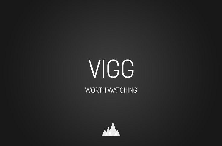 Eccoci, di nuovo con grandi progetti: VIGG
