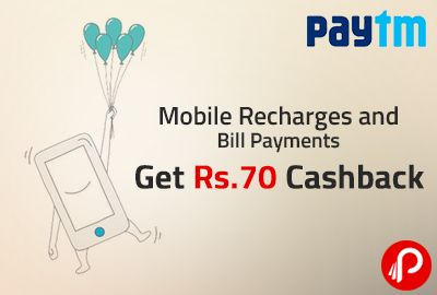 Paytm is offering Rs.70 Cashback off Mobile Recharges and Bill Payments of Rs.500 or more for all users. Promocode can be used 5 times per user per number, Promocode is valid on Mobile Recharge,Postpaid Bill Payments, D2h Recharge. http://www.paisebachaoindia.com/mobile-recharges-and-bill-payments-get-rs-70-cashback-paytm/