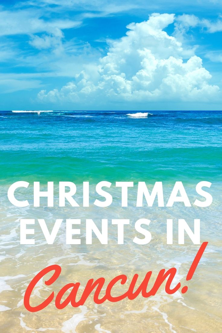 Christmas In Cancun.Christmas Events In Cancun Mexico With Kids Cancun