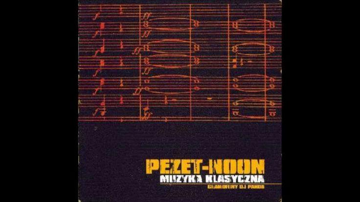 Pezet/Noon - Muzyka Klasyczna (2002) CAŁA PŁYTA