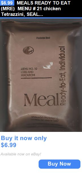 Food And Drink: Meals Ready To Eat (Mre) Menu # 21 Chicken Tetrazzini, Sealed- ,New Condition BUY IT NOW ONLY: $6.99