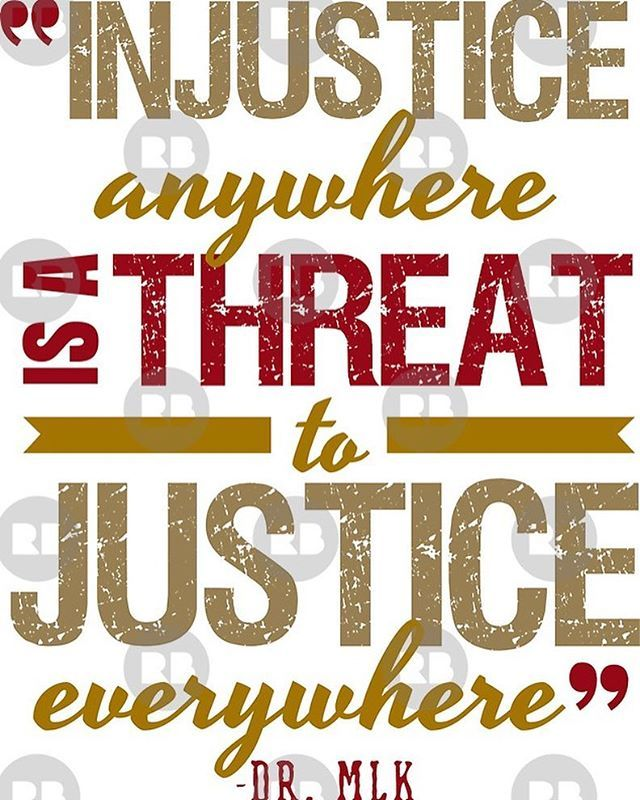 Injustice Anywhere Is A Threat To Justice Everywhere Dr Martin Luther King Jr Mlk Quotes Mlkday Mlkweekend Stand Fight Thankful