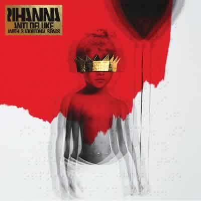 Capa do álbum Anti (Deluxe) de Rihanna