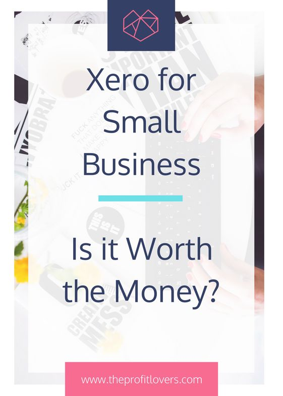 Xero for small business is it worth the money women in business the profit lovers