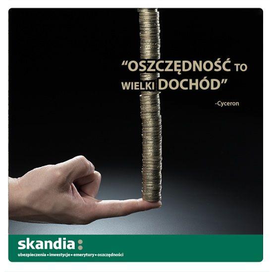"""""""Oszczędność to wielki dochód"""" #oszczędności #finanse #motywacja #cytaty #skandia www.skandia.pl  http://instagram.com/skandia_zycie"""
