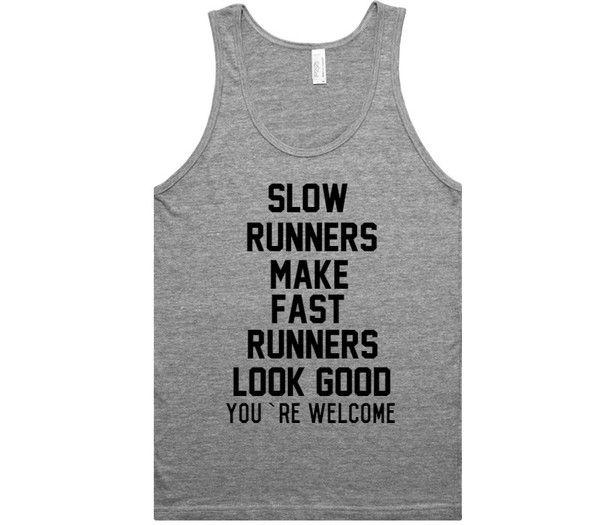slow runners make fast runners look good tank top shirt – Shirtoopia
