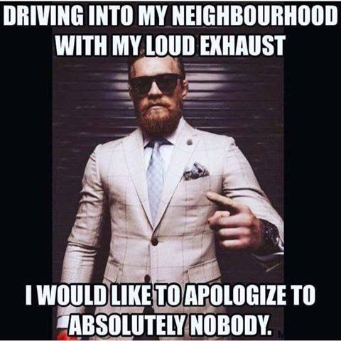 #Car_Memes #Loud_Exhaust #Conor_Mcgregor