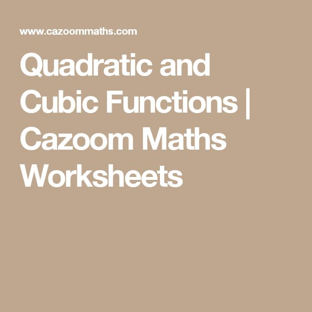Quadratic and Cubic Functions | Cazoom Maths Worksheets