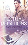 Textual Relations by Cate Ashwood (Author) #LGBT #Kindle US #NewRelease #Lesbian #Gay #Bisexual #Transgender #eBook #ad
