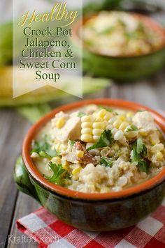 Healthy Crock Pot Jalapeno, Chicken & Sweet Corn Soup