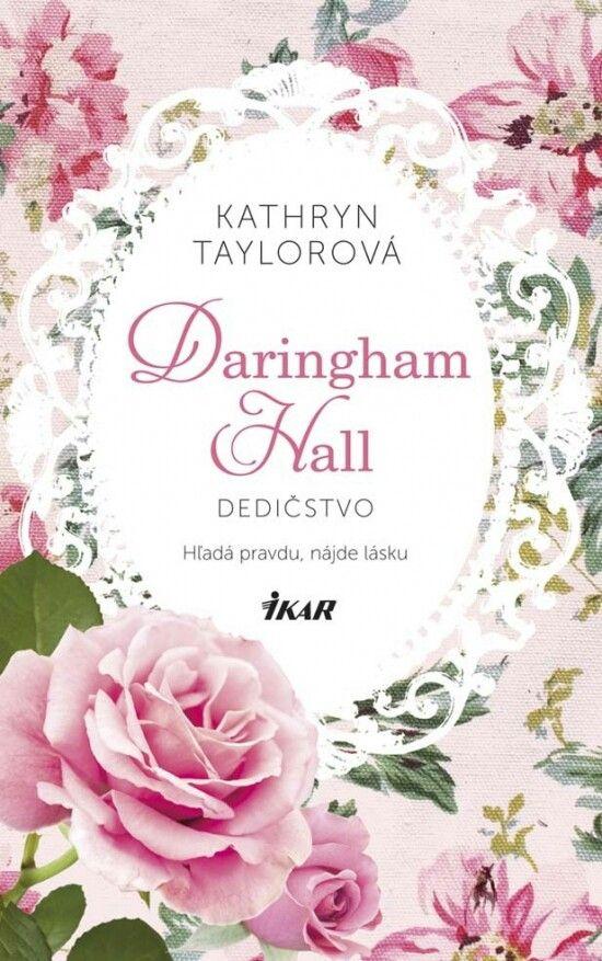 Daringham Hall - Dedičstvo