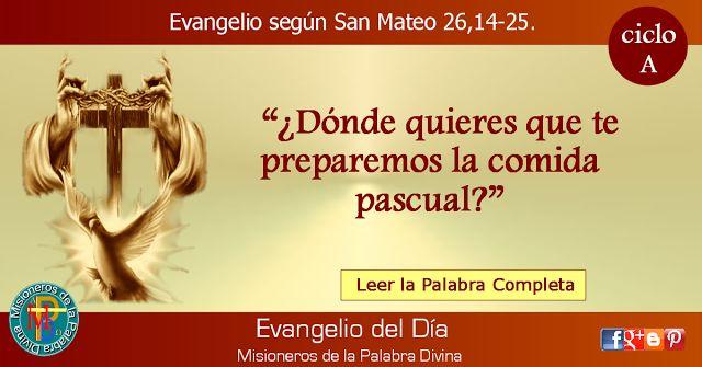MISIONEROS DE LA PALABRA DIVINA: EVANGELIO - SAN MATEO  26,14-25