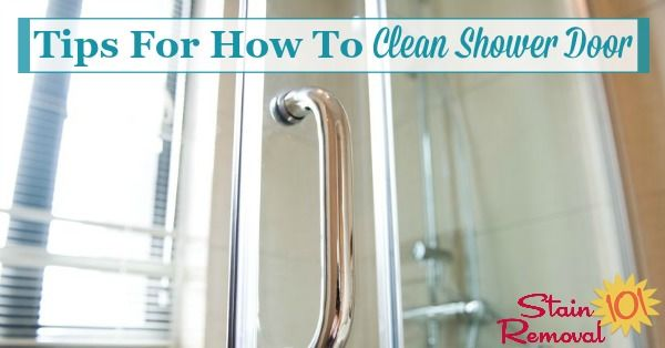 Tips Hints For How To Clean Shower Door Clean Shower Doors