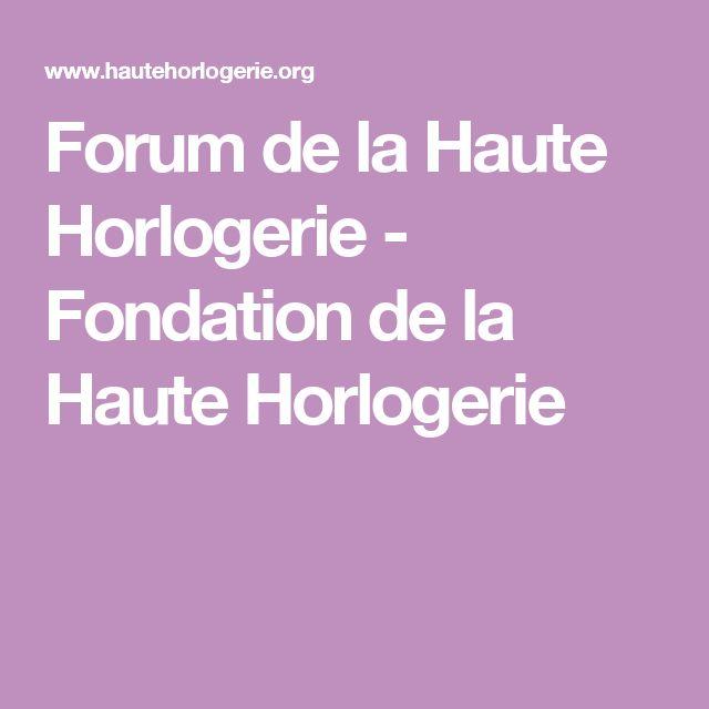 Forum de la Haute Horlogerie - Fondation de la Haute Horlogerie