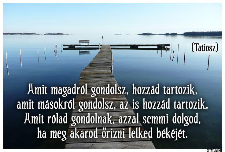 Hioszi Tatiosz idézet mások véleményéről.