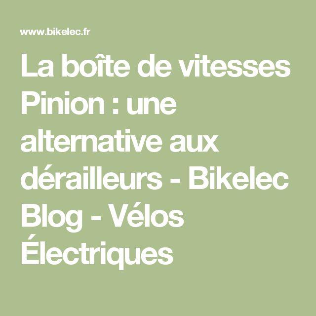 La boîte de vitesses Pinion : une alternative aux dérailleurs  - Bikelec Blog - Vélos Électriques