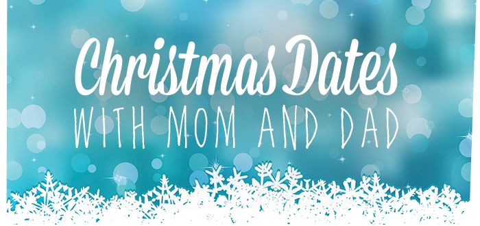 Christmas Dates with Mommy and Daddy