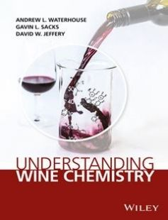 Understanding Wine Chemistry free download by Jeffery David W.; Sacks Gavin L.; Waterhouse Andrew Leo ISBN: 9781118730706 with BooksBob. Fast and free eBooks download.  The post Understanding Wine Chemistry Free Download appeared first on Booksbob.com.