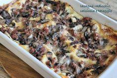 lasagne radicchio salsiccia
